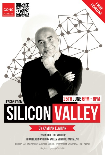 CONC Thammasat Forum ''LESSON FOR THAI STARTUP FROM LEADING SILICON VALLEY VENTURE CAPITALIST''