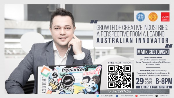 CONC Thammasat Forum ''GROWTH OF CREATIVE INDUSTRIES ECOSYSTEM. A PERSPECTIVE FROM A LEADING AUSTRALIAN INNOVATOR''