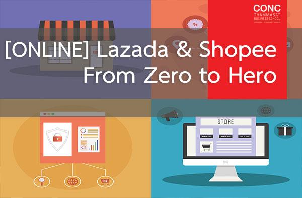 [Online] หลักสูตร Lazada & Shopee From Zero to Hero